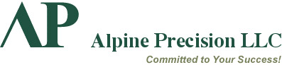 Alpine Precision LLC - Committed to Your Success!
